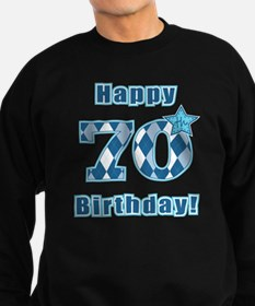 Happy 70th Birthday! Sweatshirt (dark)
