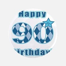 "Happy 90th Birthday! 3.5"" Button"