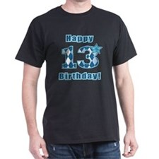 Happy 13th Birthday! T-Shirt