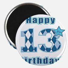 Happy 13th Birthday! Magnet