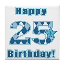 Happy 25th Birthday! Tile Coaster