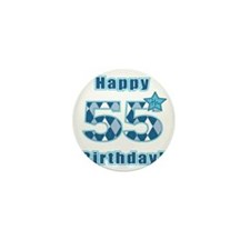 Happy 55h Birthday! Mini Button
