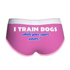 I Train Dogs what's your super p Women's Boy Brief