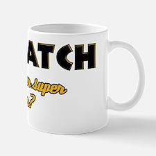 I Dispatch what's your super power Mug