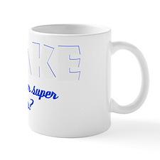 I Bake what's your super power Mug