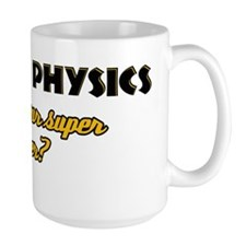 I Teach Physics what's your super power Mug