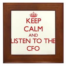 Keep Calm and Listen to the Cfo Framed Tile