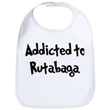 Addicted to Rutabaga Bib