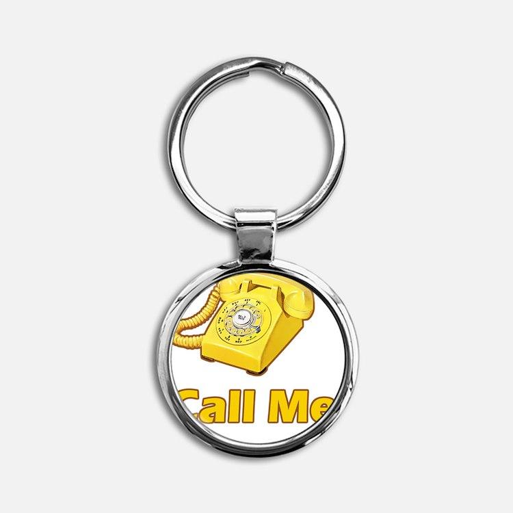 call me  Round Keychain