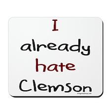 Already hate clemson Mousepad