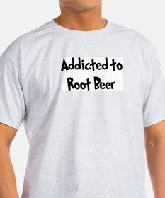 Addicted to Root Beer T-Shirt