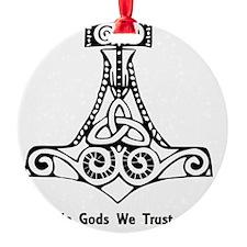 In Gods We Trust Ornament