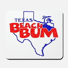 Texas Beach Bum Mousepad