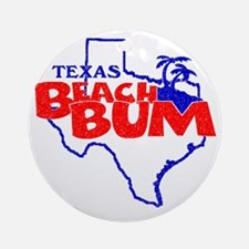 Texas Beach Bum Round Ornament