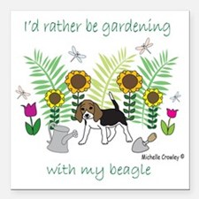 """id rather be gardening w Square Car Magnet 3"""" x 3"""""""