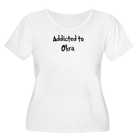 Addicted to Okra Women's Plus Size Scoop Neck T-Sh