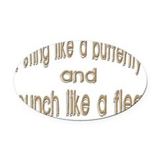Sting Like A Butterfly Oval Car Magnet