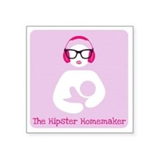 "The Hipster Homemaker Square Sticker 3"" x 3"""