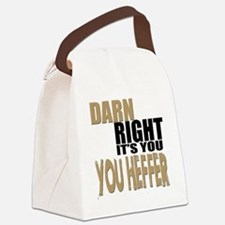 Darn Right Its You Heffer Canvas Lunch Bag
