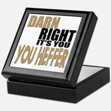 Darn Right Its You Heffer Keepsake Box