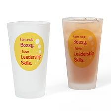 Not Bossy.  Leader. Drinking Glass