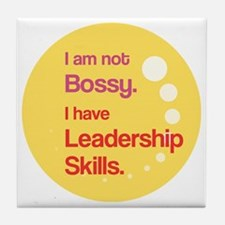 Not Bossy.  Leader. Tile Coaster