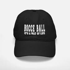 Bocce Ball Its A Way Of Life Baseball Hat