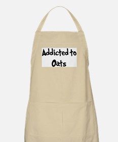 Addicted to Oats BBQ Apron