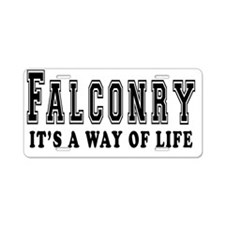 Falconry Its A Way Of Life Aluminum License Plate