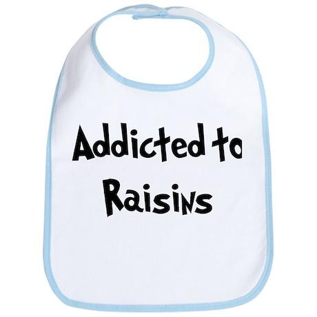 Addicted to Raisins Bib