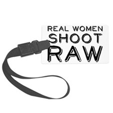 Real Women Shoot RAW Luggage Tag
