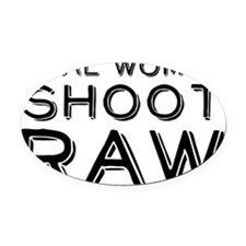 Real Women Shoot RAW Oval Car Magnet