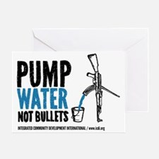Pump Water Not Bullets Greeting Card