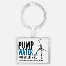 Pump Water Not Bullets Landscape Keychain