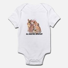 ALL DOGS ARE IMPORTANT Infant Bodysuit