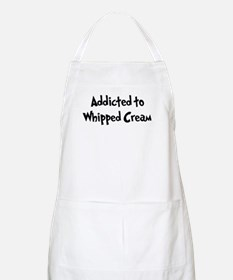 Addicted to Whipped Cream BBQ Apron