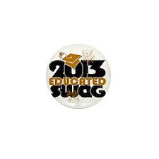 2013 Educated Swag Confetti Mini Button