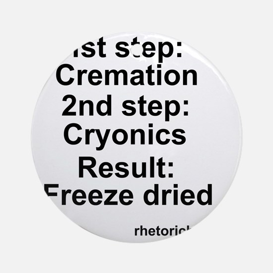Freeze Dried Round Ornament