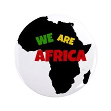 "We Are Africa 3.5"" Button"