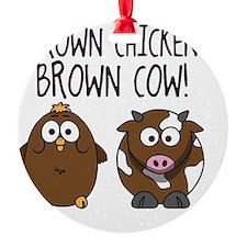 Cute Brown Chicken Brown Ornament