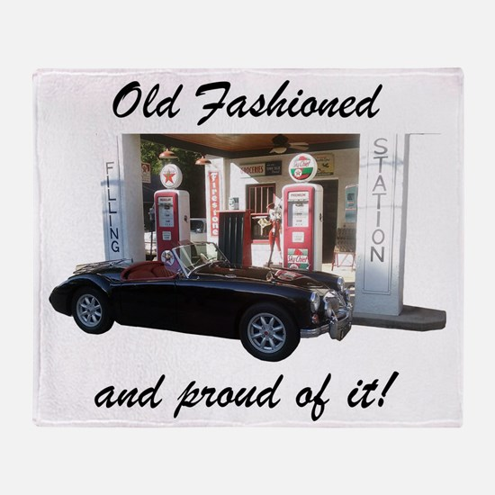 Old Fashioned and proud of it! Throw Blanket