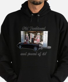 Old Fashioned and proud of it! Sweatshirt
