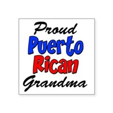 "Proud Puerto Rican Grandma  Square Sticker 3"" x 3"""