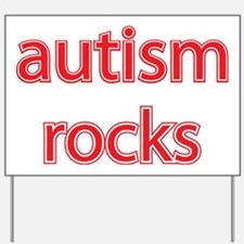 Autism rocks Yard Sign