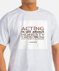 George Burns Acting Quote T-Shirt