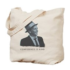 Sinatra_ConfidenceIsKing_Art_Front Tote Bag