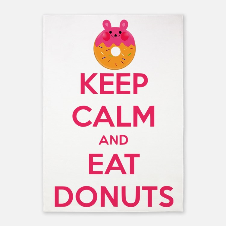Keep Calm And Eat Donuts 5'x7'Area Rug