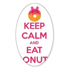 Keep Calm And Eat Donuts Decal
