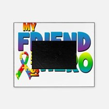 My Friend Is My Hero Picture Frame