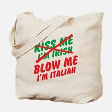 Don't Kiss Me Tote Bag